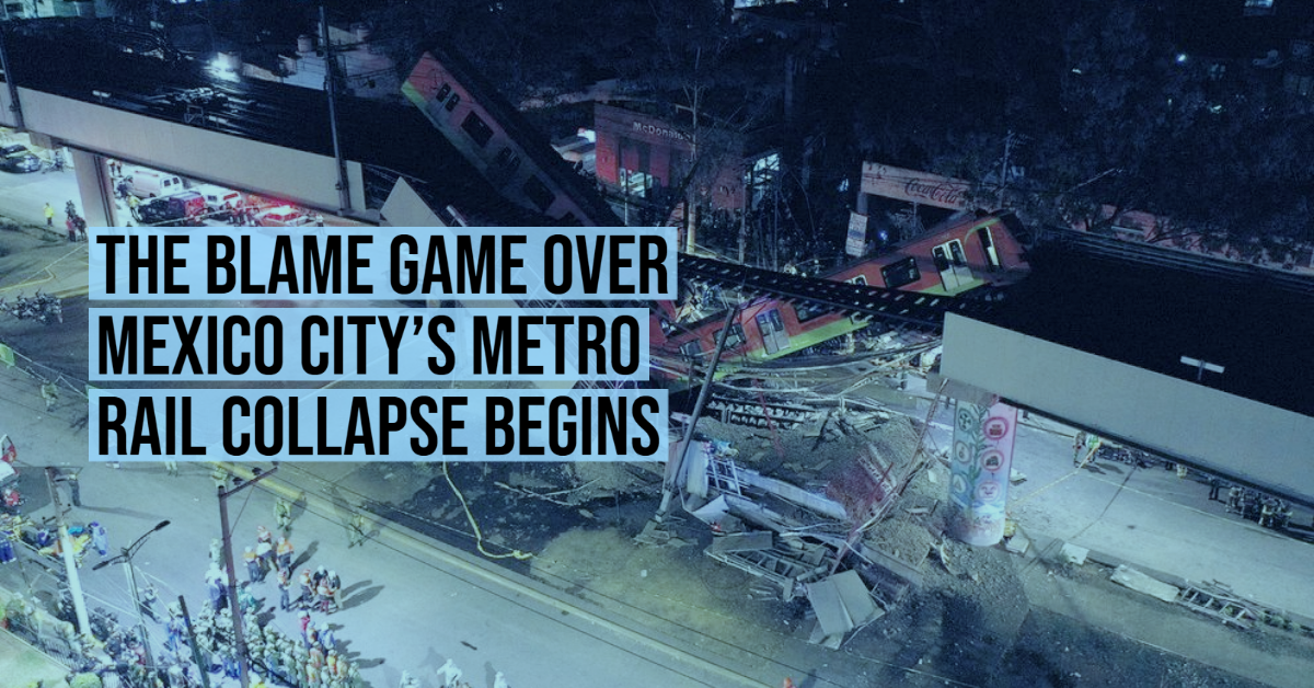 The blame game over Mexico City's metro rail collapse begins