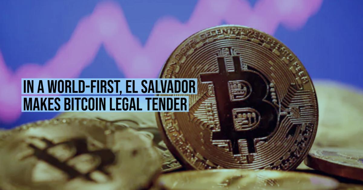 In a world-first, El Salvador makes bitcoin legal tender